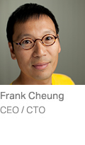 Frank Cheung, CEO/CTO