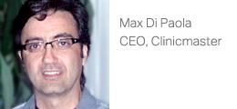 Max Di Paola, CEO, Clinicmaster